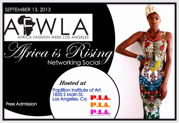 Africa Fashion Week Los Angeles Announces Venue 2013 Schedule Designer Line Up And Pre Marketing Event Africa Is Rising