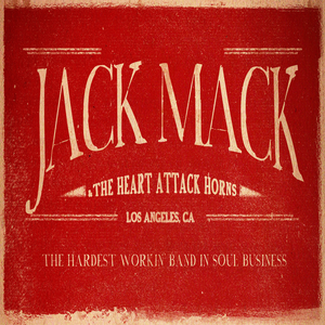 Jack Mack And The Heart Attack Tour