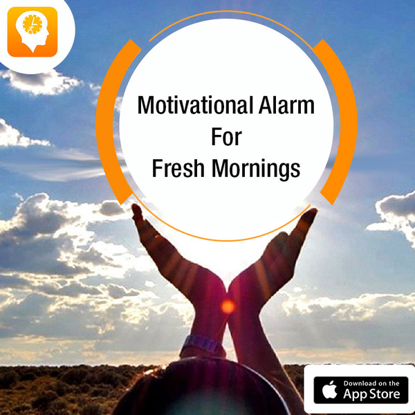 The Wait is Over! Enlighten Your Day - Motivational Alarm Clock App Hits the App Store