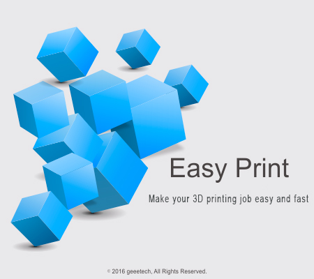 Geeetech's Debut of its 3D Printing Software --- EasyPrint