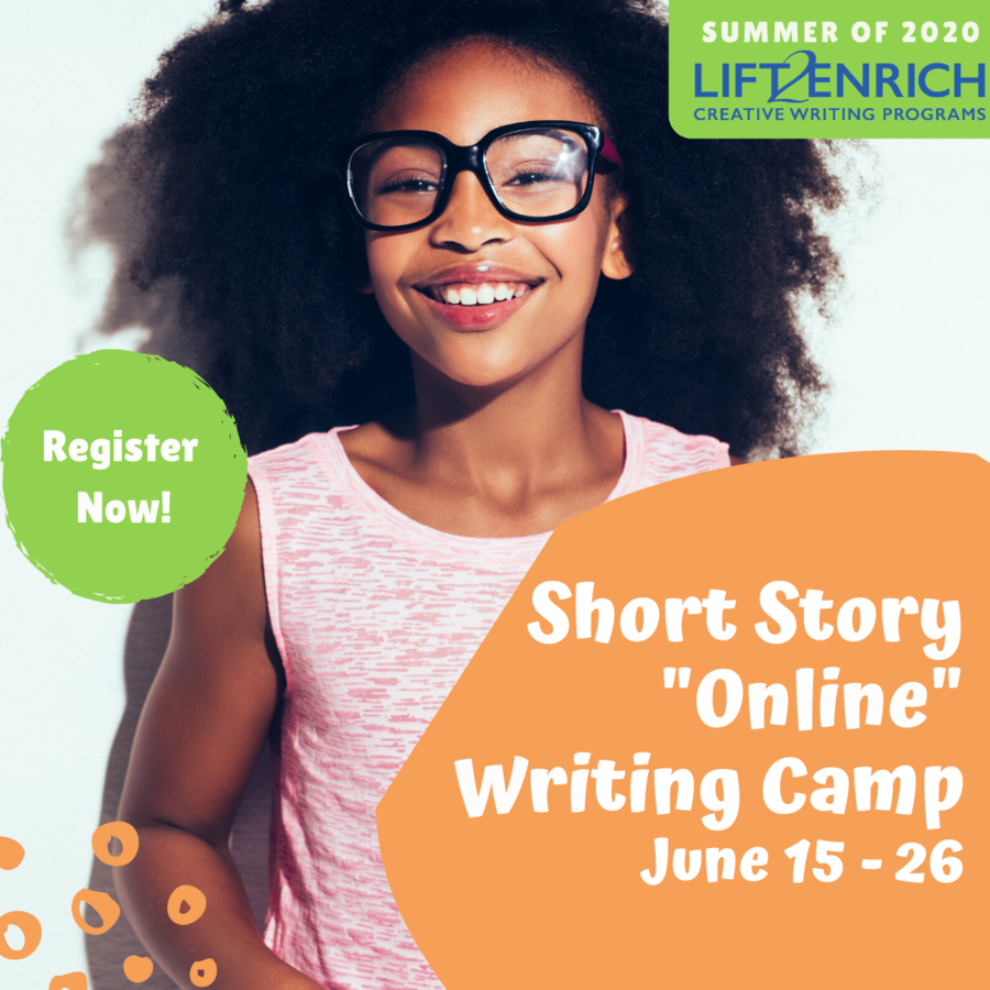 LIFT2Enrich Creative Writing Program Announces Free Online Short Story Writing Camp