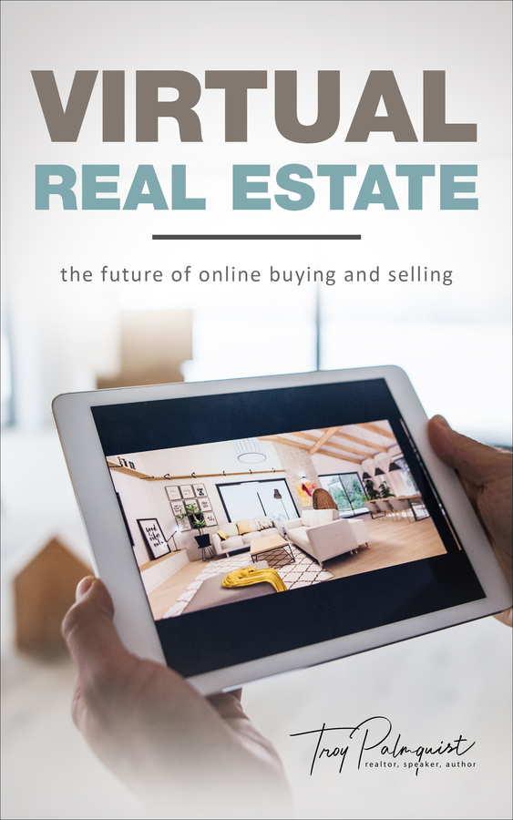 Troy Palmquist releases a new book Virtual Real Estate and takes his place amongst the real estate elite with the Forbes Real Estate Council