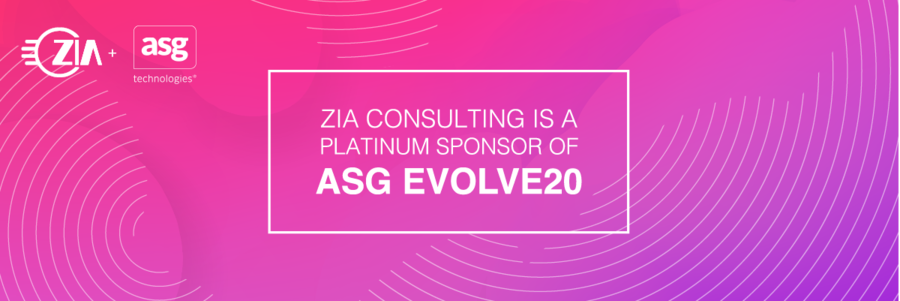 Zia Consulting Announces Platinum Sponsorship of ASG EVOLVE20 Virtual Conference