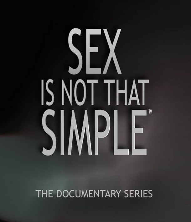 Sex Is Not That Simple, The Documentary Series That Will Make You Smile