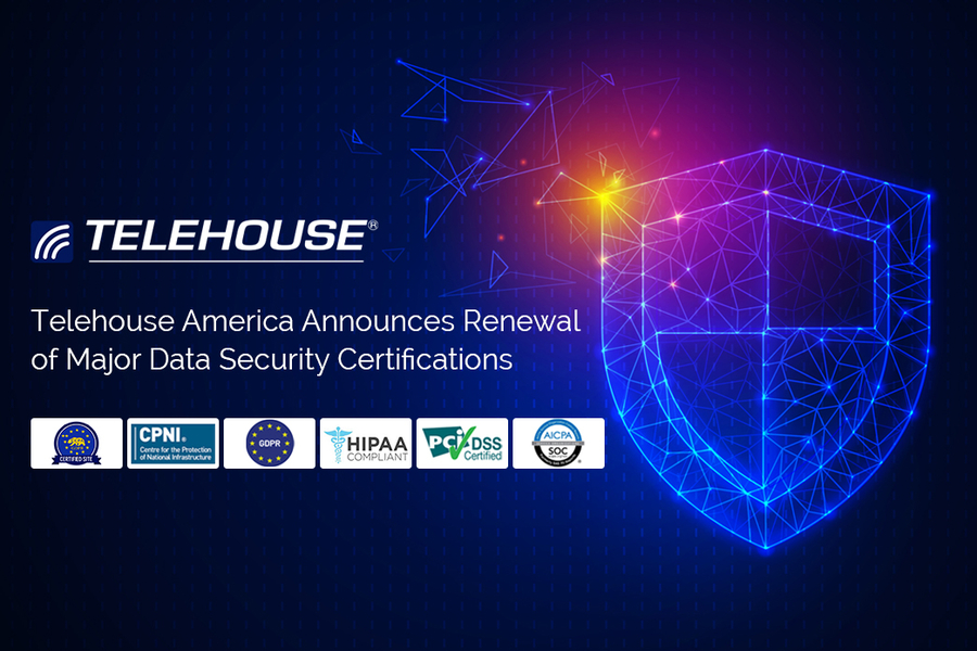 TELEHOUSE America Announces Renewal of Major Data Security Certifications