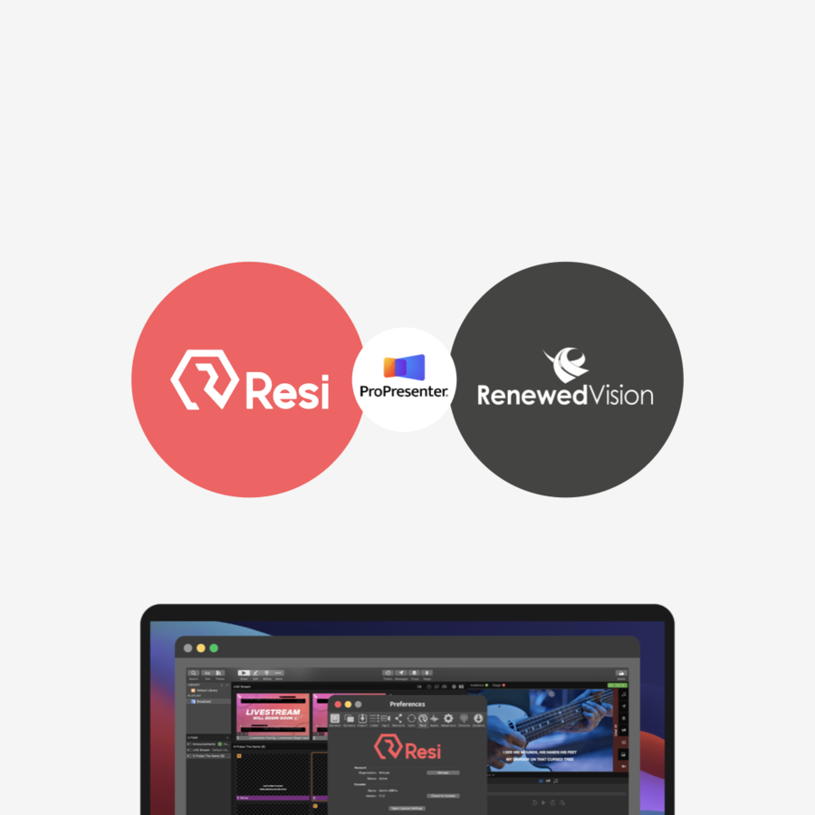 Resi and Renewed Vision Announce Partnership, Streaming to Resi from ProPresenter