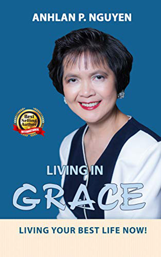 """Dr. Anhlan Nguyen Launches Her New Book """"Living in GRACE: Living your Best Life now!"""""""