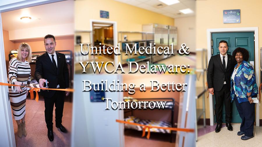 United Medical & YWCA Delaware: Building a Better Tomorrow thumbnail