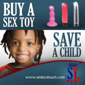 <strong>The Buy a Sex toy, Save a child Charity Program is Sinless Touch's commitment to society.</strong>