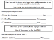 <strong>Employee sign-off sheets don't need to be complicated. This example of a simple sheet created at schedule-my-employees.com could be helpful in disputing workman's compensation or unpaid wages claims.</strong>