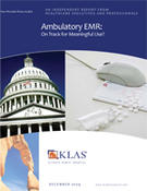 <strong>New KLAS report looks at how ambulatory EMRs stack up against expected meaningful use requirements</strong>