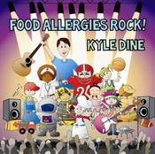 <strong>Cover artwork of Kyle Dine's new CD &quot;Food Allergies Rock!&quot;</strong>