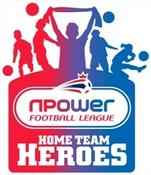 <strong>npower and The Football League have announced the launch of 'Home Town Heroes', a new community initiative that aims to put the power into the hands of the fans.</strong>