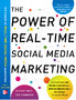 """The Power of Real-Time Social Media Marketing"" Hits Shelves January 7, 2011: How Businesses Can Attract and Retain Customers and Grow the Bottom Line in the Globally Connected World"