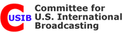 <strong>The Committee for U.S. International Broadcasting (CUSIB) is a nongovernmental organization which supports free flow of uncensored news from the United States to countries without free media.</strong>