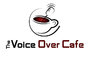 The Voice Over Cafe Opens!
