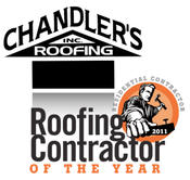 <strong>Coming off of 2011's Residential Roofing Contractor of the Year Award, Chandler's Roofing, Inc. has been recognized in 2012 as &quot;Best of the Best in the Roofing Industry.&quot;</strong>