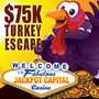 Jackpot Capital Casino Players Rescue Thanksgiving Turkeys for a Share of the $75,000 'Turkey Escape' Bonus Giveaway