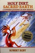 <strong>The dowsing book on earth energies in New Mexico and beyond.</strong>