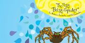 Here is the cover spread of The Itsy Bitsy Spider by Rebecca and Ed Emberley. This is not your grandmother's spider!