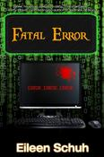 <strong>New release just in time for gift-giving. FATAL ERROR, a psychological thriller.</strong>