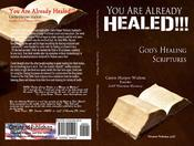 <strong>Book cover of &quot;You are Already Healed!!!&quot; by Carrie Harper Walton available at www.YouAreAlreadyHealed.com.</strong>