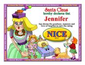 <strong>The new free Santa Claus Nice Certificate with a little girl image can be personalized and printed in seconds with nothing to download.</strong>
