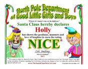 <strong>The new free Santa Claus Nice Certificate with a little girl and boy can be personalized and printed in seconds with nothing to download.</strong>