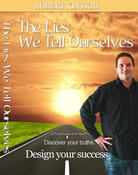 <strong>The cover of the book The Lies We Tell Ourselves by author Robert D. Kintigh</strong>