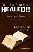 <strong>Front cover of You Are Already Healed!!! by Pastor Carrie Harper Waltong</strong>