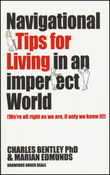 <strong>Navigational Tips For Living In An Imperfect World by Charles Bentley PhD & Marian Edmunds - Book Cover Image</strong>