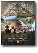 <strong>Changes, Challenges, Champions: A History of the Fort Worth District Army Corps of Engineers, 2000 - 2011</strong>