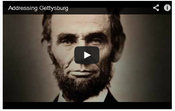 <strong>Addressing Gettysburg is a 15-minute film that explores the meaning of President Lincoln's Gettysburg Address and how Gettysburg College honors this moment in history.</strong>
