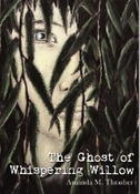 <strong>The Ghost of Whispering Willow by Amanda M. Thrasher</strong>