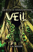 <strong>Quests of Shadowind: Veil by L.A. Miller</strong>