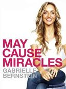 <strong>Gabrielle Bernstein, Author &quot;May Cause Miracles&quot;</strong>