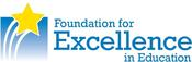 <strong>Foundation for Excellence in Education</strong>
