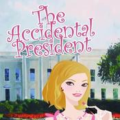 <strong>The Accidental President by Dixie Swanson</strong>