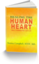 Recently Released Motivational Self-Help Book - Healing The Human Heart Offers The Perfect Inspiration