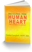 <strong>Newly Released Book - Healing The Human Heart</strong>
