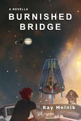 <strong>Burnished Bridge, scii-fi - love story, novella</strong>