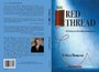 "Official Book Release for H. Brian Thompson's ""The Red Thread - My Fortunate Life in Telecommunications"""