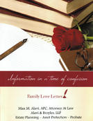<strong>&quot;The Family Love Letter&quot; presented by Max Alavi, Esq.</strong>