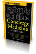 <strong>The Patient Guide To Concierge Medicine and Direct Primary Care Book</strong>