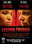 Independent Film LIVING THINGS Receives an Official Endorsement from PETA