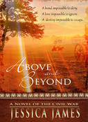 <strong>Award-winning Civil War novel Above and Beyond by Jessica James</strong>