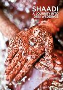 SHAADI: A Journey Into Desi Weddings Book Cover
