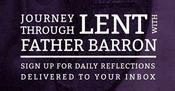 <strong>Lent Reflections with Father Robert Barron</strong>