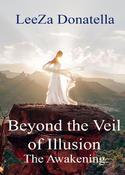 <strong>The Awakening, the first book in the Beyond the Veil of Illusion series</strong>
