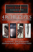 <strong>4RCHETYPES - Modern Interpretations of Classic Horror</strong>